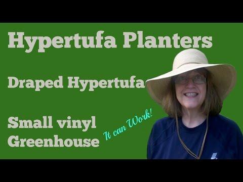 Hypertufa Planters - My Draped Hypertufa - Vinyl Greenhouse