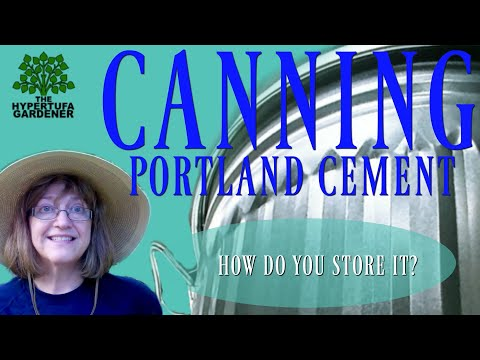 Canning ! Portland Cement Storage
