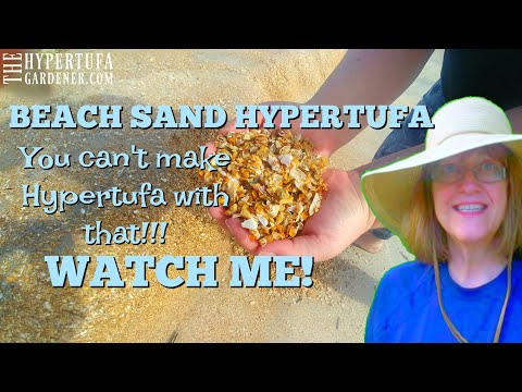 Beach Sand Hypertufa - This Isn't Supposed To Work - But It Does!! 😍
