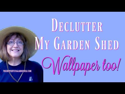 Declutter My Garden Shed and My Wallpaper Project