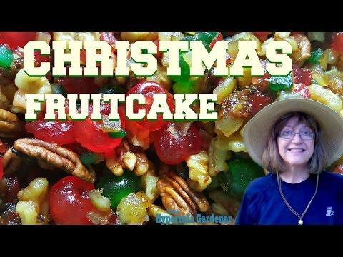 It's Time To Make A Christmas Fruitcake!