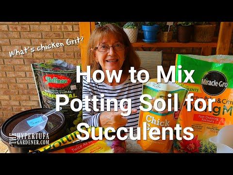 What is Chicken Grit? How to Mix Potting Soil for Succulents - and Other Plants Too!