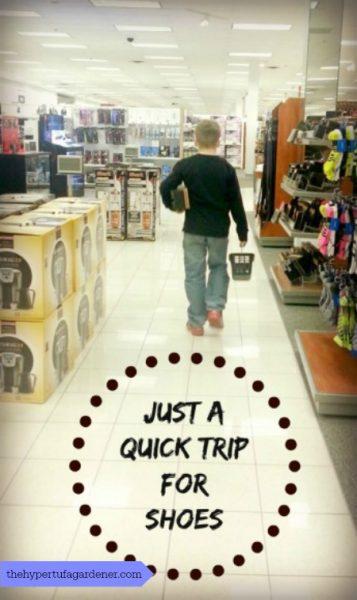 Just-quick-trip-shoes-thehypertufagardener.com