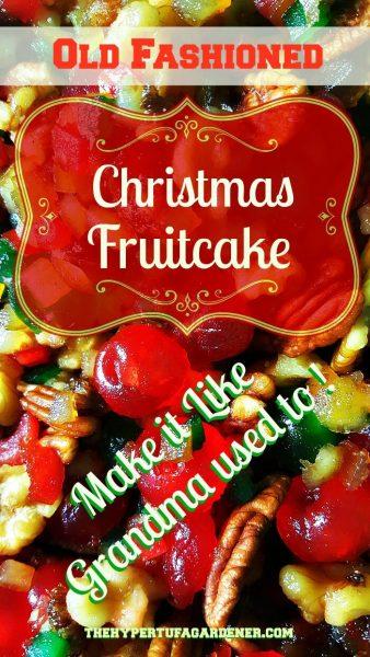 It's Time To Make A Christmas Fruitcake! - The Hypertufa Gardener