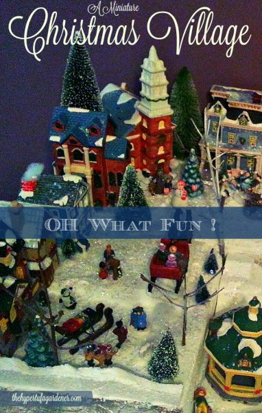 oh what fun a miniature christmas village the hypertufa gardener - Miniature Christmas Village