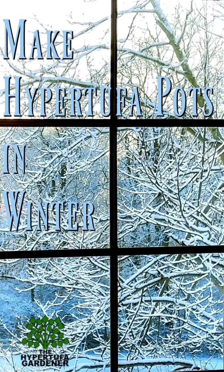 Make Hypertufa Pots in Winter in your basement or garage. #hypertufa #how to make hypertufa pots