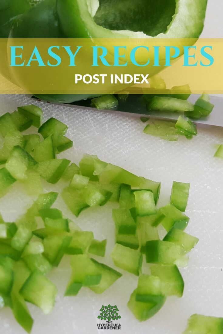 Index of Posts on my blog. All my Easy Recipes.