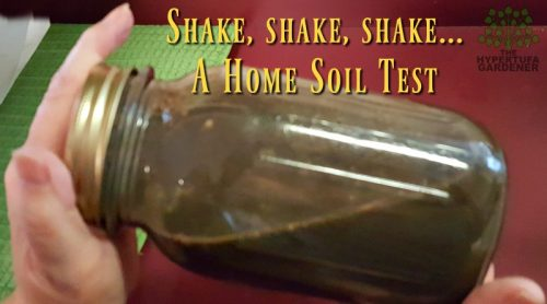 Simple Home Soil Test – In A Jar!