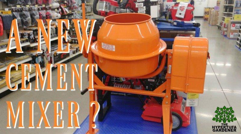 A new cement mixer? Should I get one?