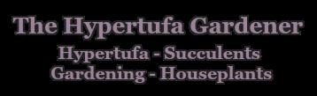 The Hypertufa Gardener
