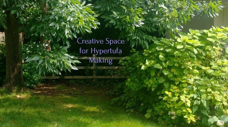 Creative space for hypertufa making - searching out the right spot