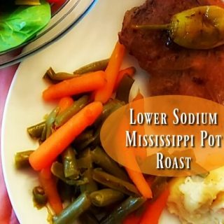 Lower Sodium Mississippi Pot Roast – Just As Easy and Good!